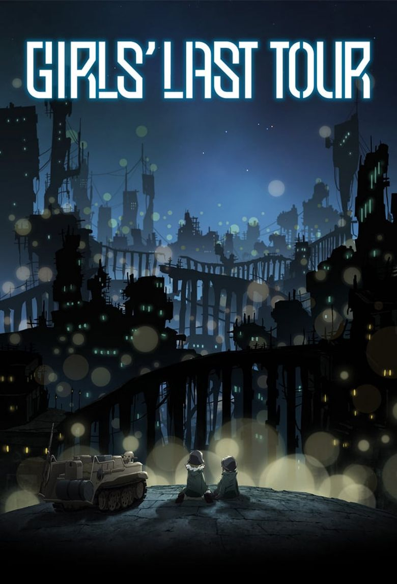 Girls' Last Tour Poster