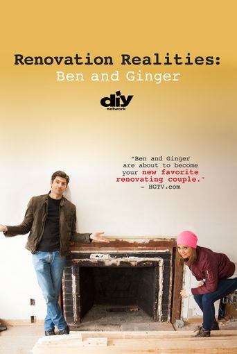 Renovation Realities: Ben and Ginger Poster