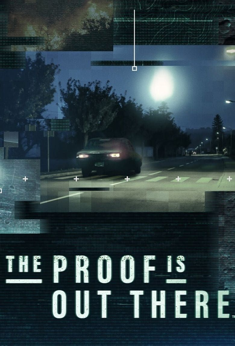 The Proof is Out There Poster