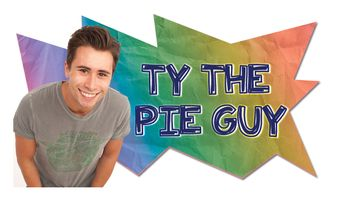 Ty the Pie Guy Poster