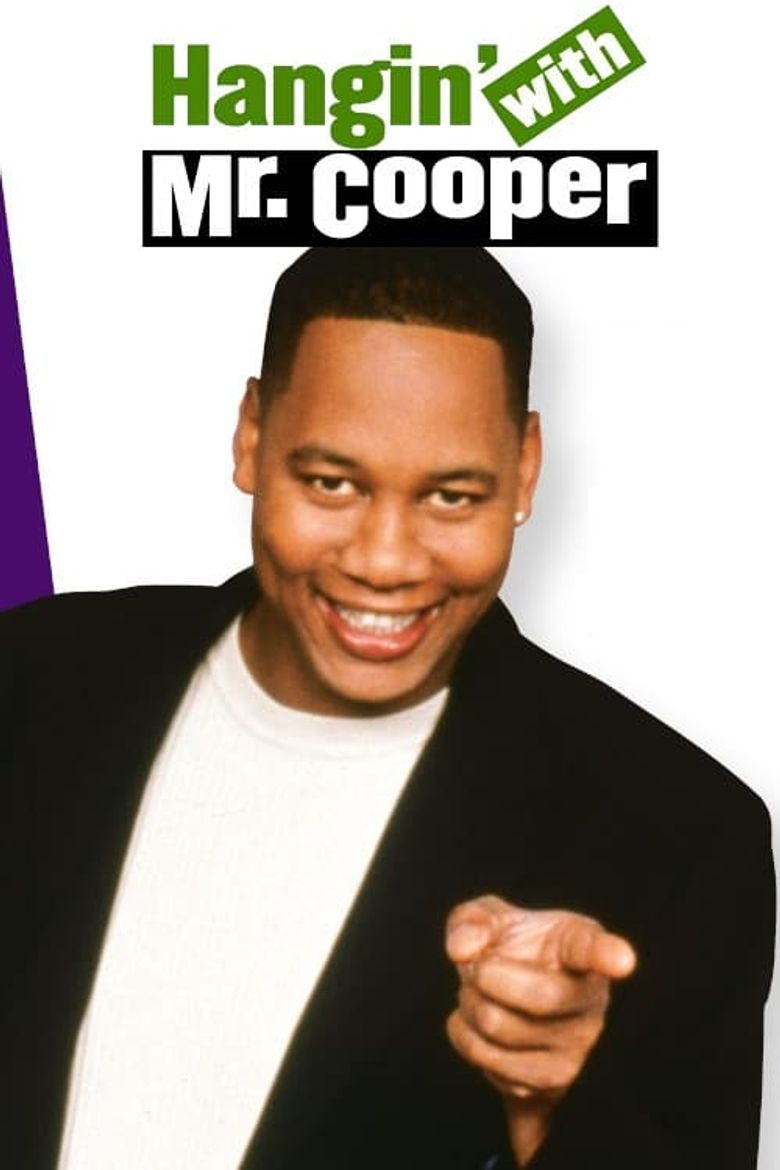 Hangin' with Mr. Cooper Poster