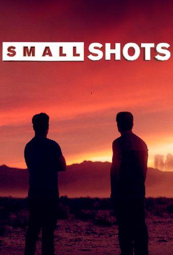 Small Shots Poster