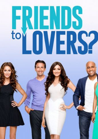 Friends to Lovers? Poster