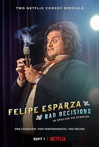 Felipe Esparza: Bad Decisions Poster