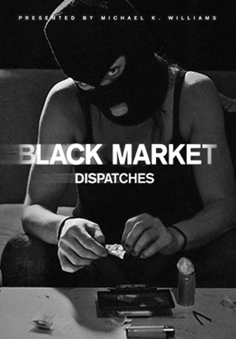 Black Market: Dispatches Poster