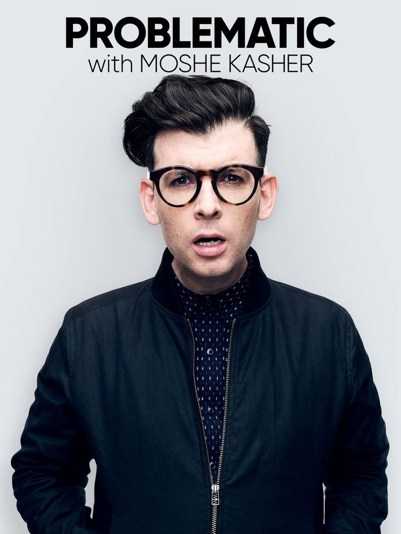 Problematic with Moshe Kasher Poster
