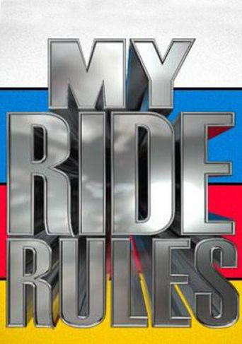 My Ride Rules Poster