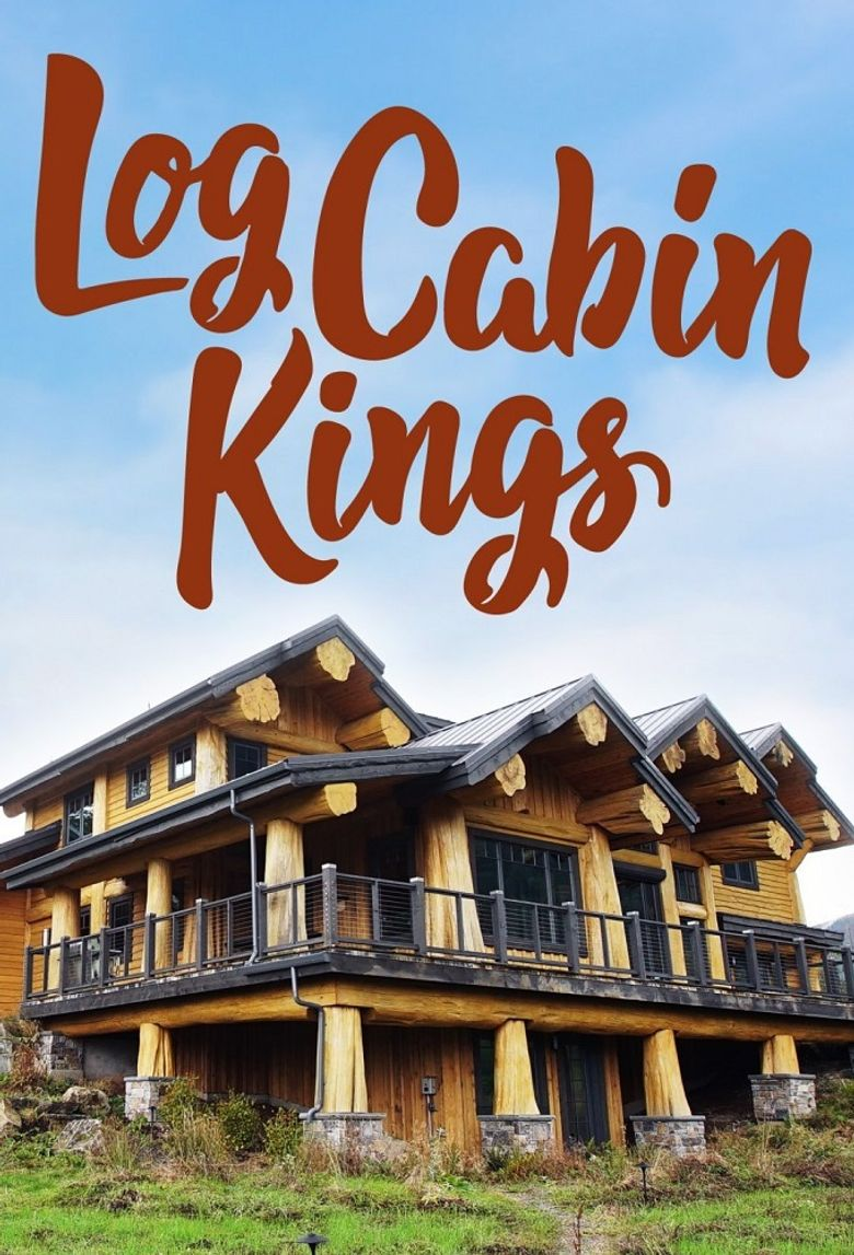 Log Cabin Kings Poster