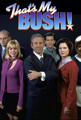That's My Bush! Poster