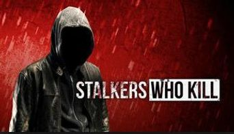 Stalkers Who Kill Poster