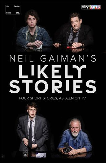 Neil Gaiman's Likely Stories Poster