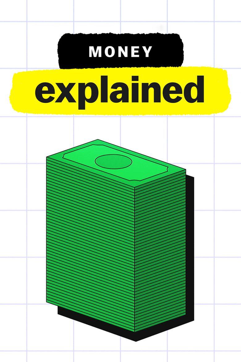 Money, Explained Poster