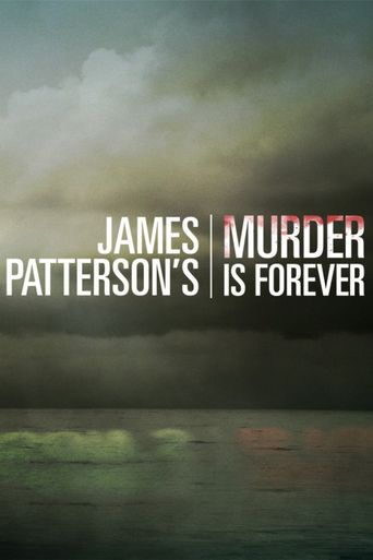 James Patterson's Murder is Forever Poster