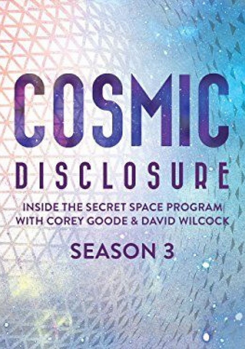 Watch Cosmic Disclosure