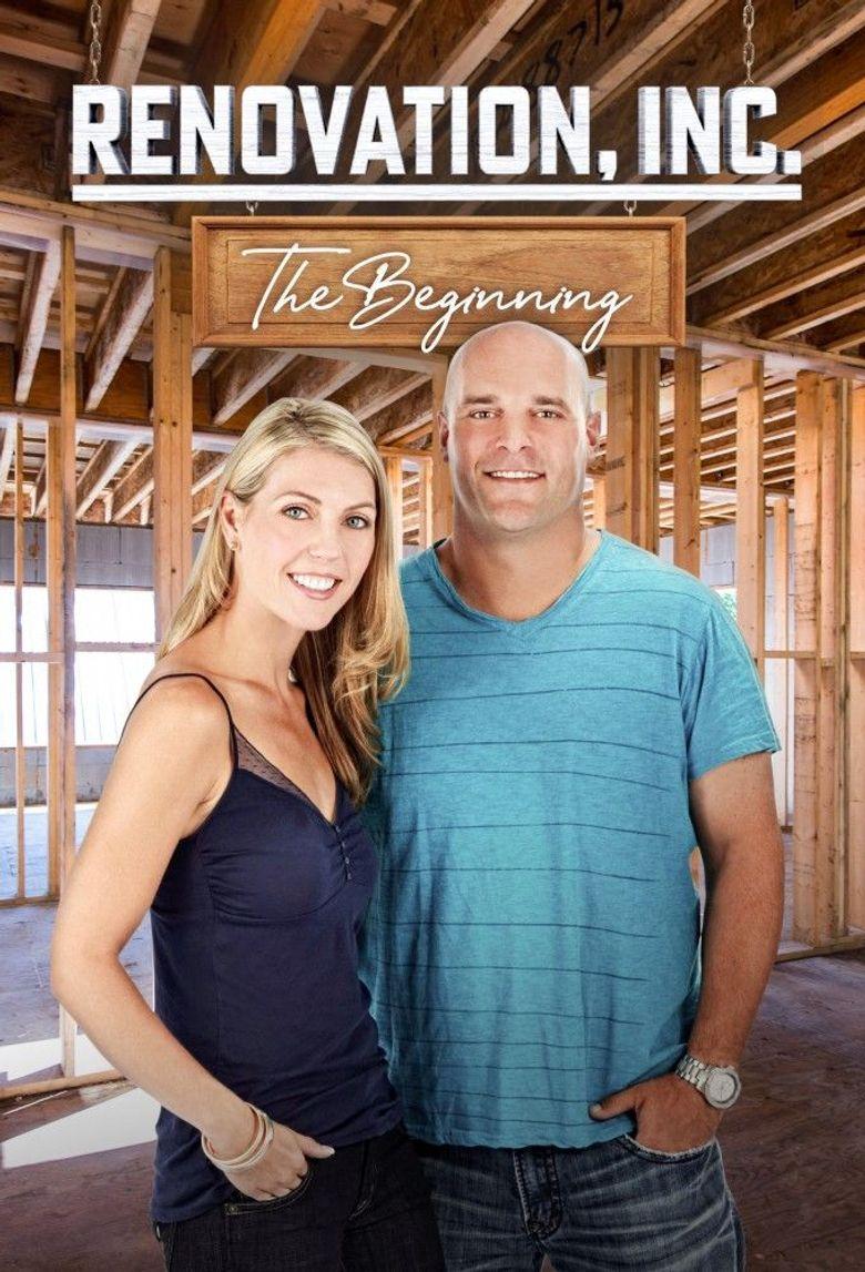 Renovation, Inc: The Beginning Poster