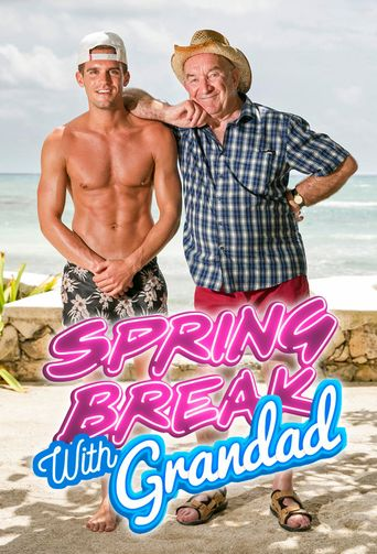 Spring Break with Grandad Poster