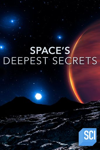Space's Deepest Secrets Poster
