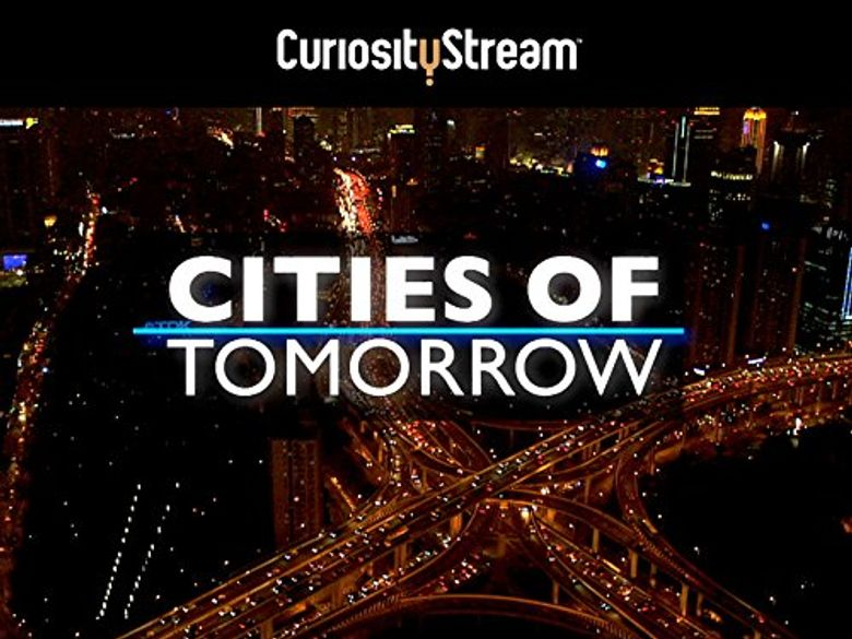 Cities Of Tomorrow Poster