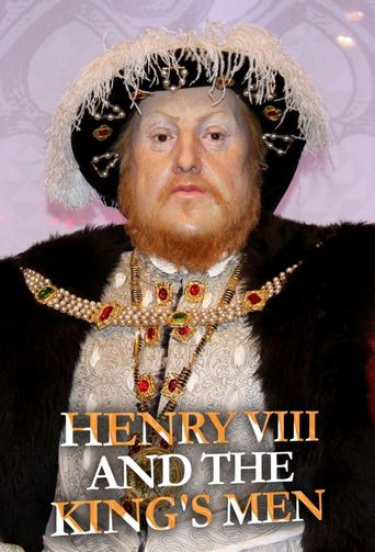 Henry VIII and the King's Men Poster