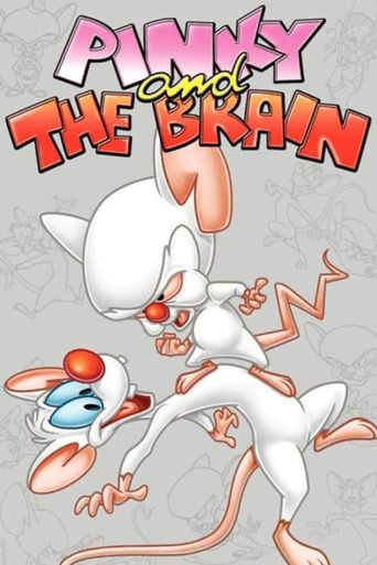 Watch Pinky and the Brain
