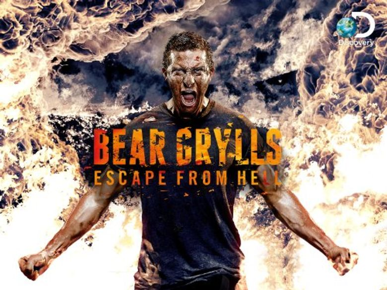 Bear Grylls: Escape From Hell Poster