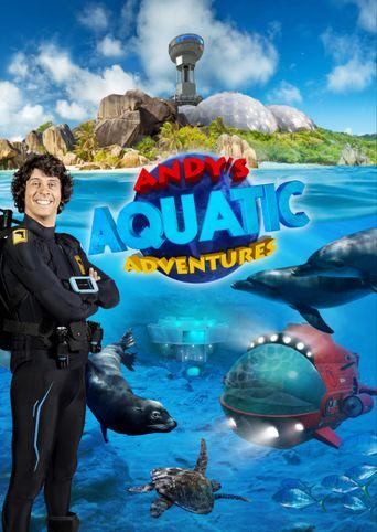 Andy's Aquatic Adventures Poster