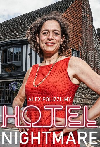 Alex Polizzi: My Hotel Nightmare Poster