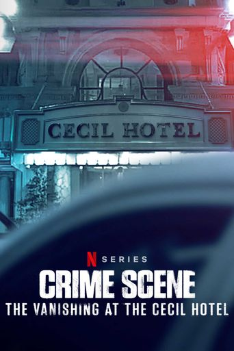 Crime Scene: The Vanishing at the Cecil Hotel Poster