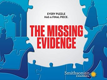 The Missing Evidence Poster