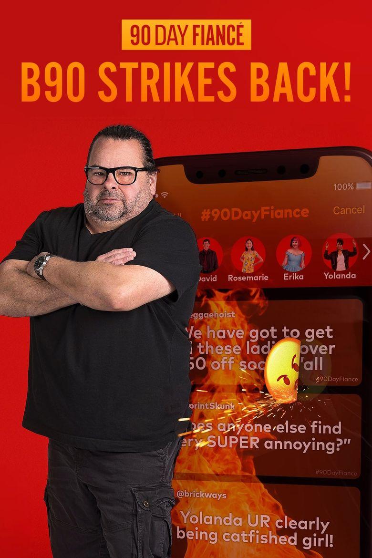 90 Day Fiancé: B90 Strikes Back! Poster