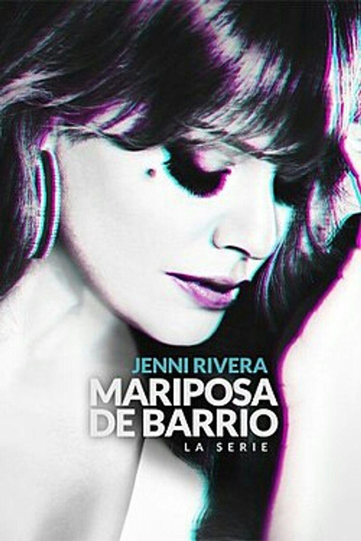 Jenni Rivera: Mariposa de Barrio Poster