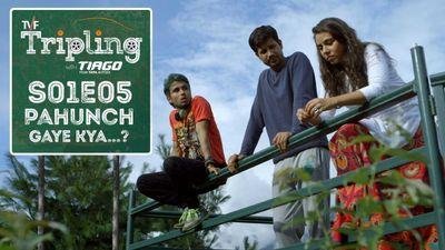 Season 01, Episode 05 Pahunch Gaye Kya...?