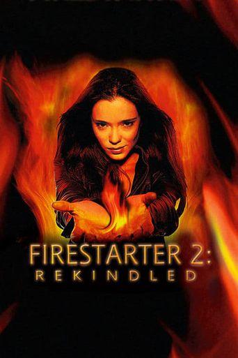 Firestarter: Rekindled Poster