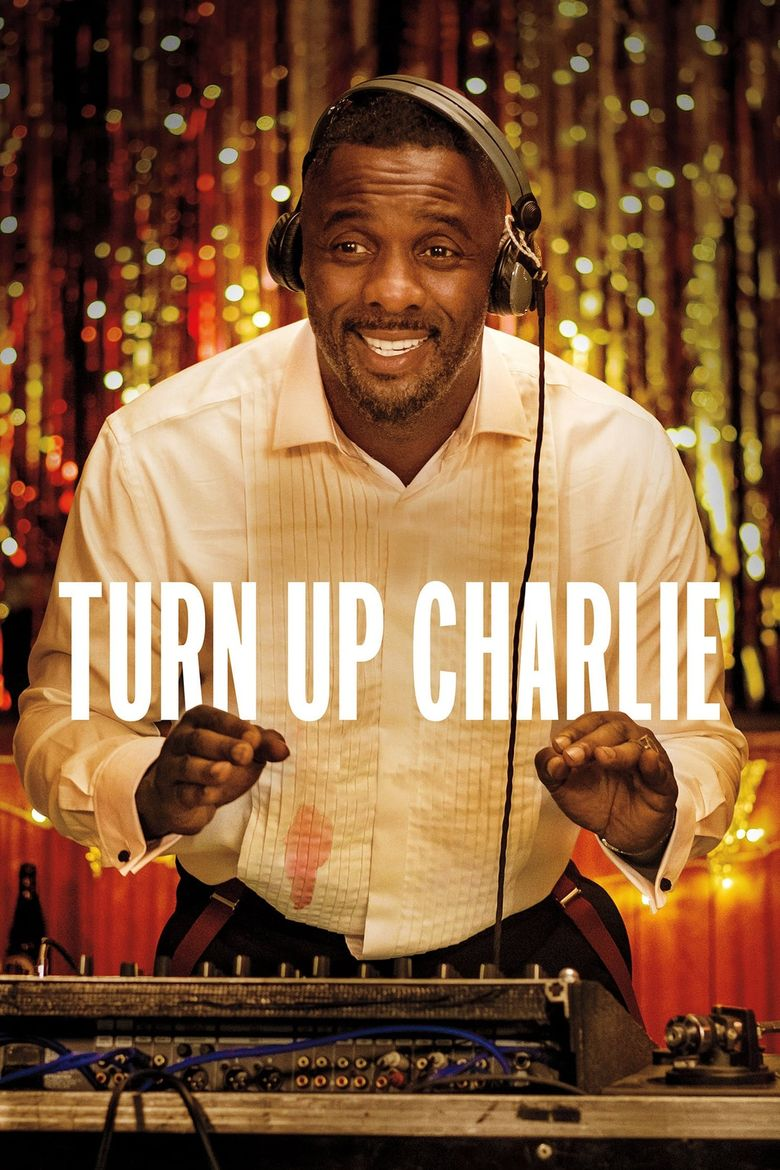 Turn Up Charlie Poster