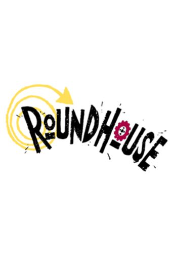 Roundhouse Poster