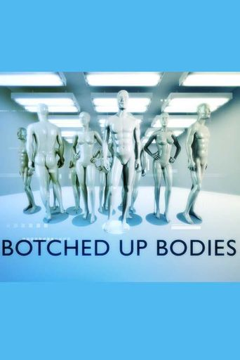 Botched Up Bodies Poster