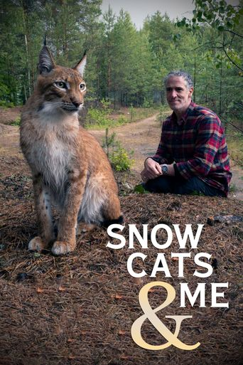 Snow Cats and Me Poster