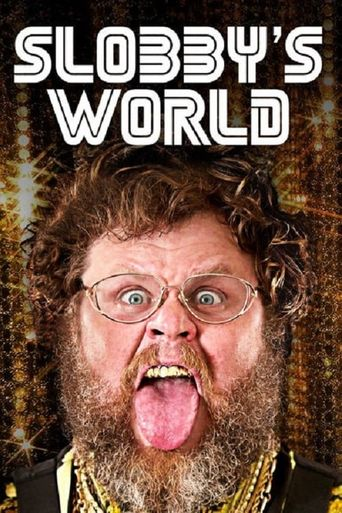 Slobby's World Poster