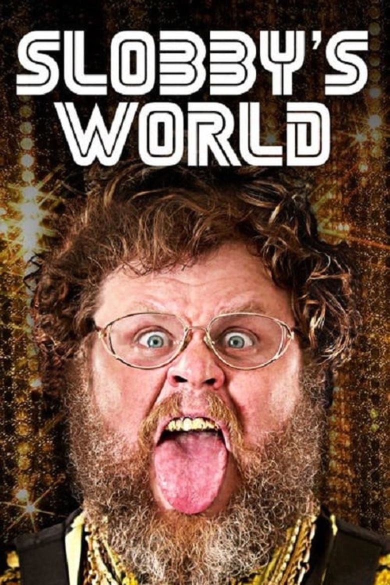 Slobby's World - Watch Episodes on Netflix or Streaming