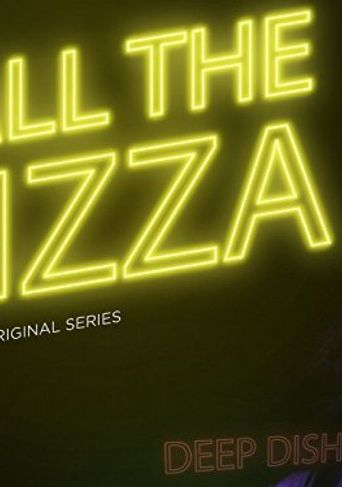 All the Pizza Poster