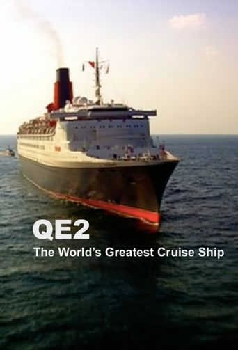 QE2: The World's Greatest Cruise Ship Poster