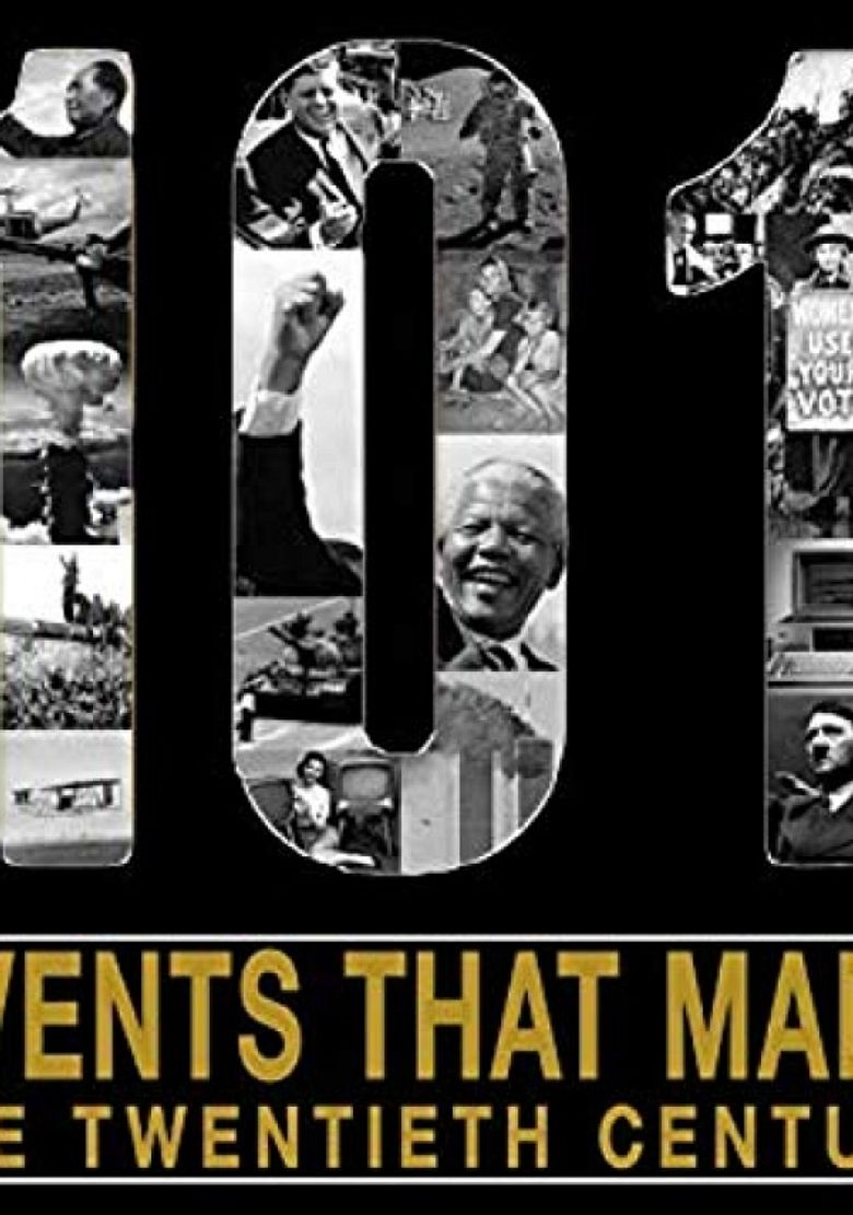 The 101 Events That Made The Twentieth Century Poster