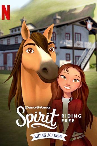 Spirit Riding Free: Riding Academy Poster