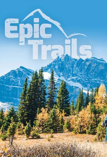 Epic Trails Poster