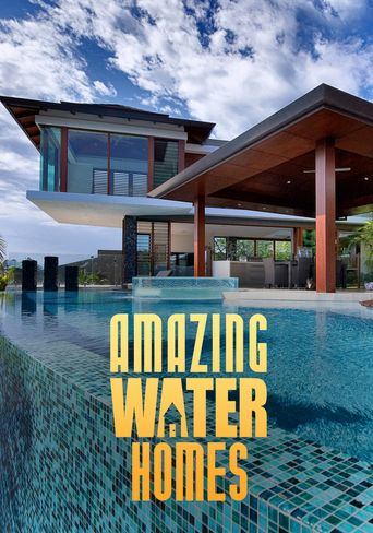 Amazing Water Homes Poster