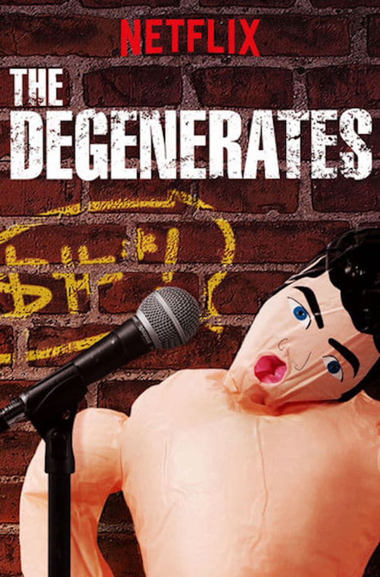 The Degenerates Poster