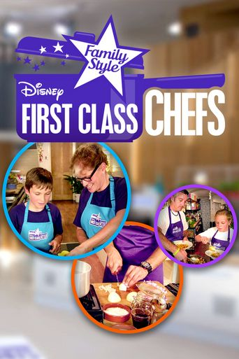 First Class Chefs: Family Style Poster