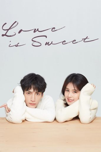 Love Is Sweet Poster
