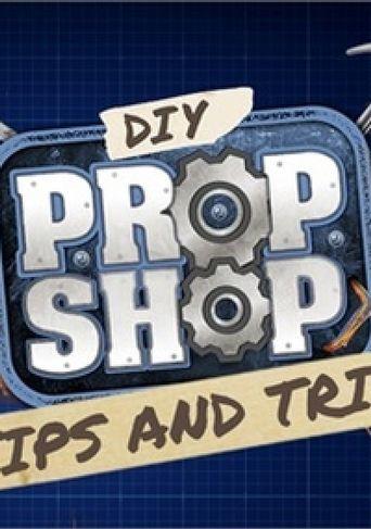 Watch DIY Prop Shop
