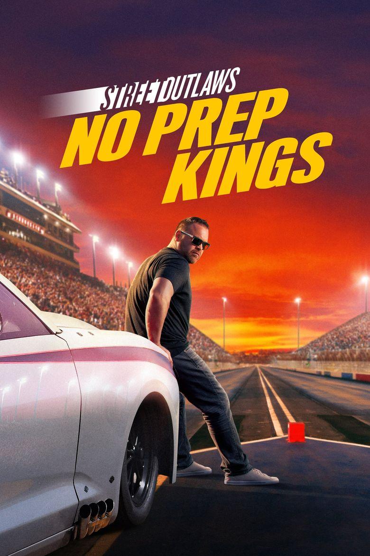 Street Outlaws No Prep Kings Poster